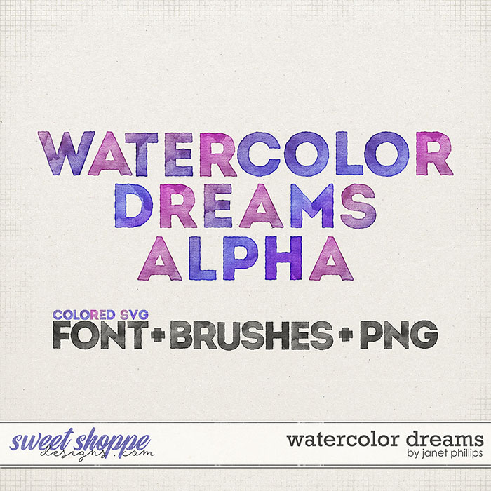 WATERCOLOR DREAMS ALPHA by Janet Phillips