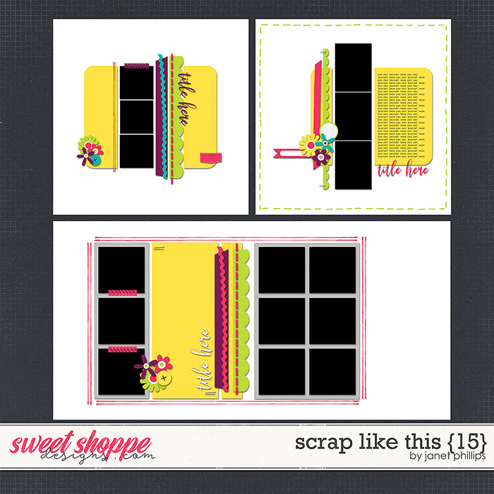 SCRAP LIKE THIS {15} by Janet Phillips