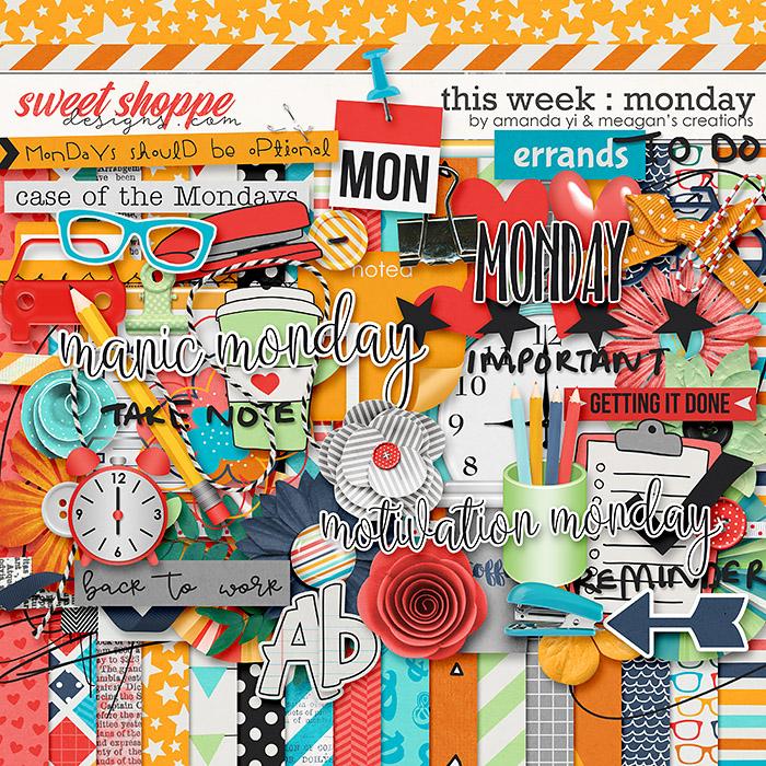 This Week: Monday by Amanda Yi & Meagan's Creations