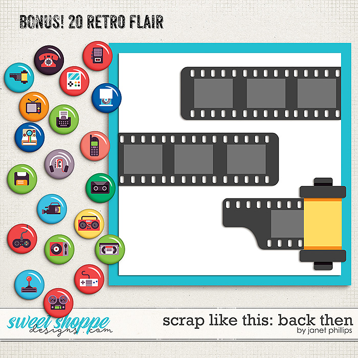 SCRAP LIKE THIS: BACK THEN by Janet Phillips