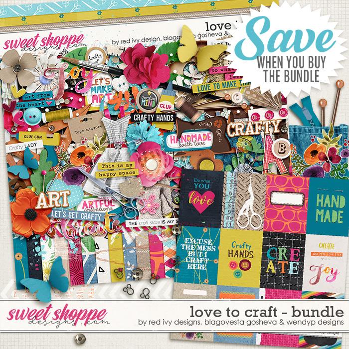 Love to Craft {bundle} by Blagovesta Gosheva, Red Ivy Design & WendyP Designs