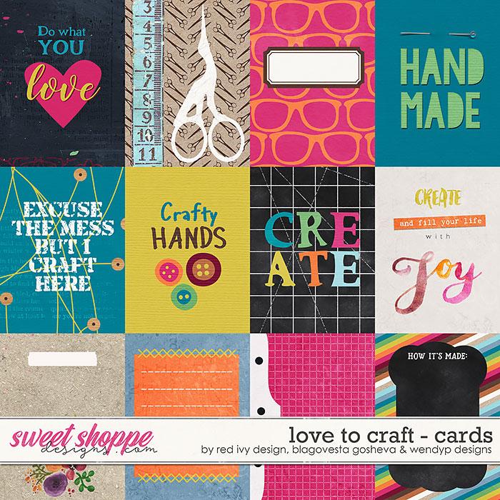 Love to Craft {cards} by Blagovesta Gosheva, Red Ivy Design & WendyP Designs