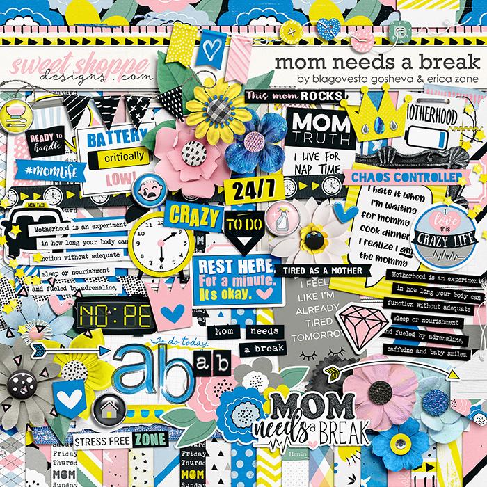 Mom Needs a Break by Blagovesta Gosheva & Erica Zane