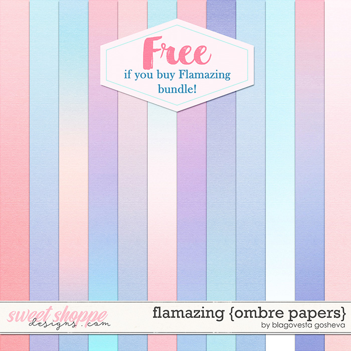 Flamazing {ombre papers} by Blagovesta Gosheva -> FREE if you buy Flamazing {bundle}