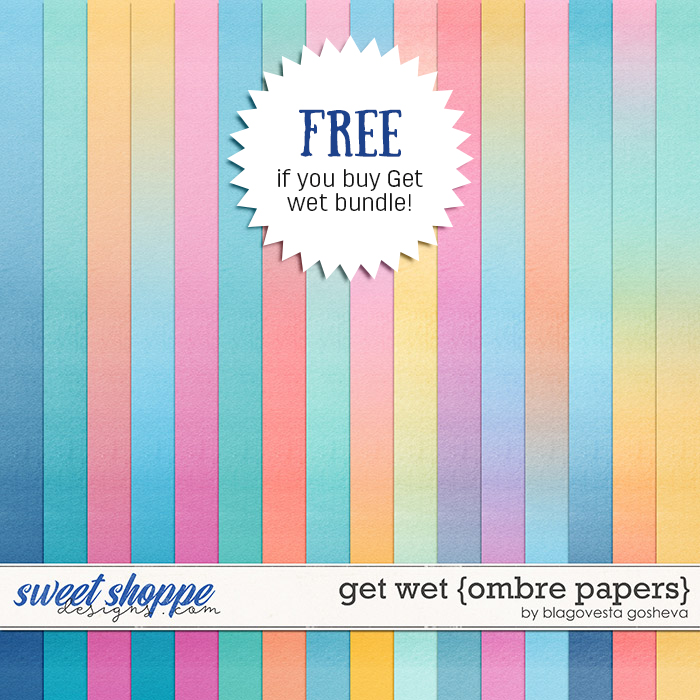 Get wet {ombre papers} by Blagovesta Gosheva -> FREE if you buy Get wet {bundle}