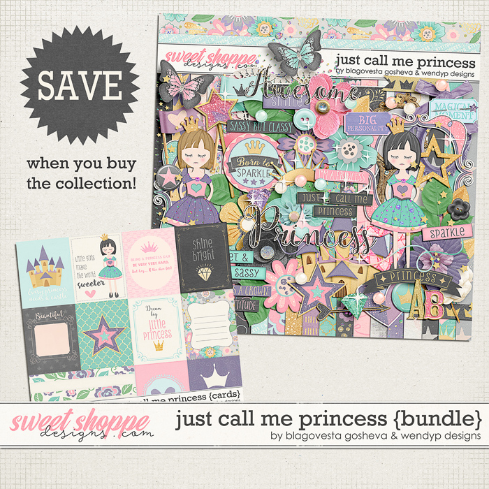 Just call me princess - Bundle by Blagovesta Gosheva & Wendyp Designs