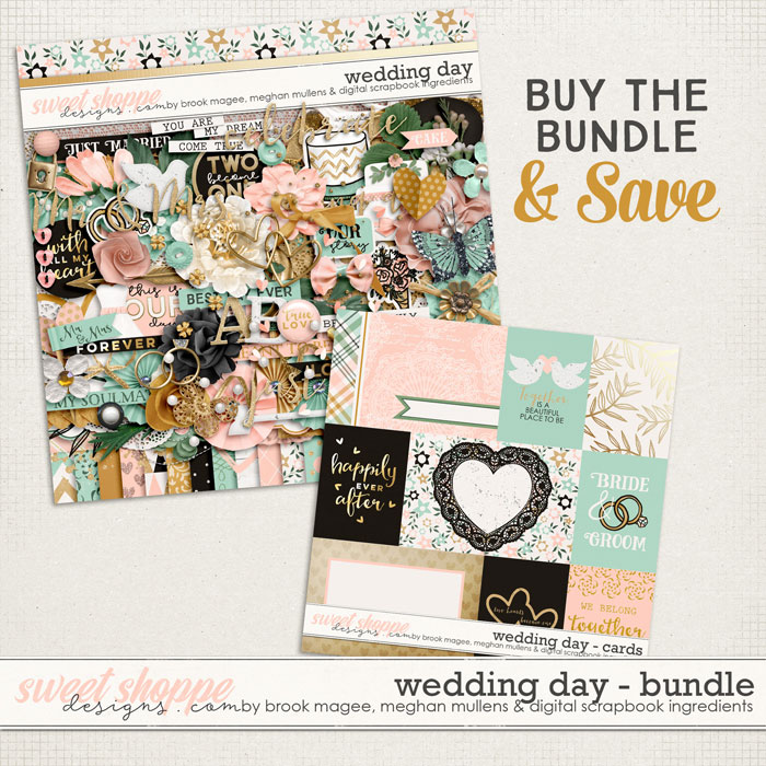 Wedding Day-Bundle by Brook Magee, Digital Scrapbook Ingredients, and Meghan Mullens