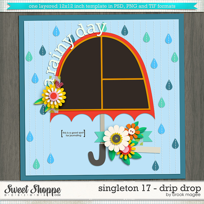 Brook's Templates - Singleton 17 - Drip Drop by Brook Magee