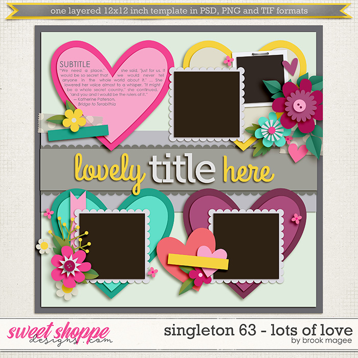 Brook's Templates - Singleton 63 - Lots of Love by Brook Magee