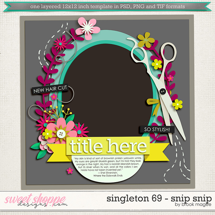 Brook's Templates - Singleton 69 - Snip Snip by Brook Magee