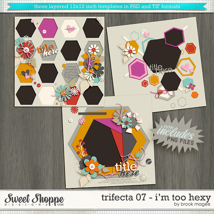 Brook's Templates - Trifecta 07 - I'm Too Hexy by Brook Magee