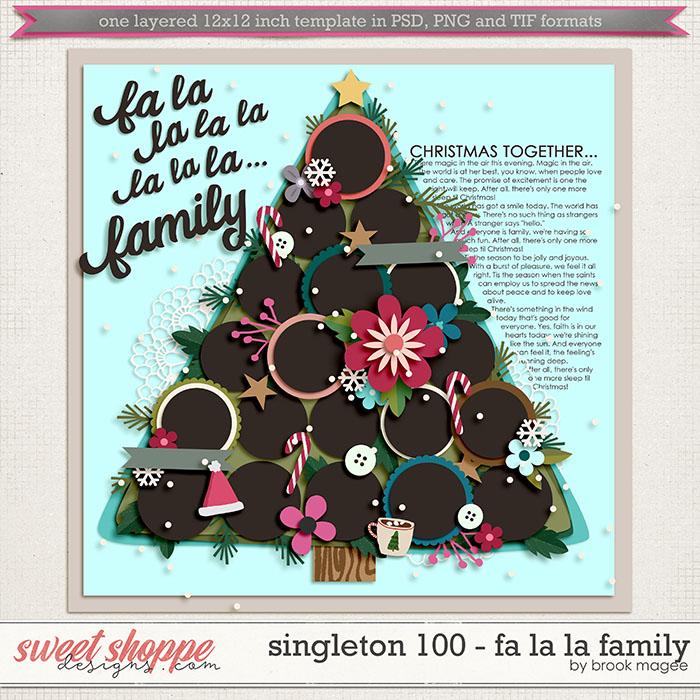 Brook's Templates - Singleton 100 - Fa La La Family by Brook Magee