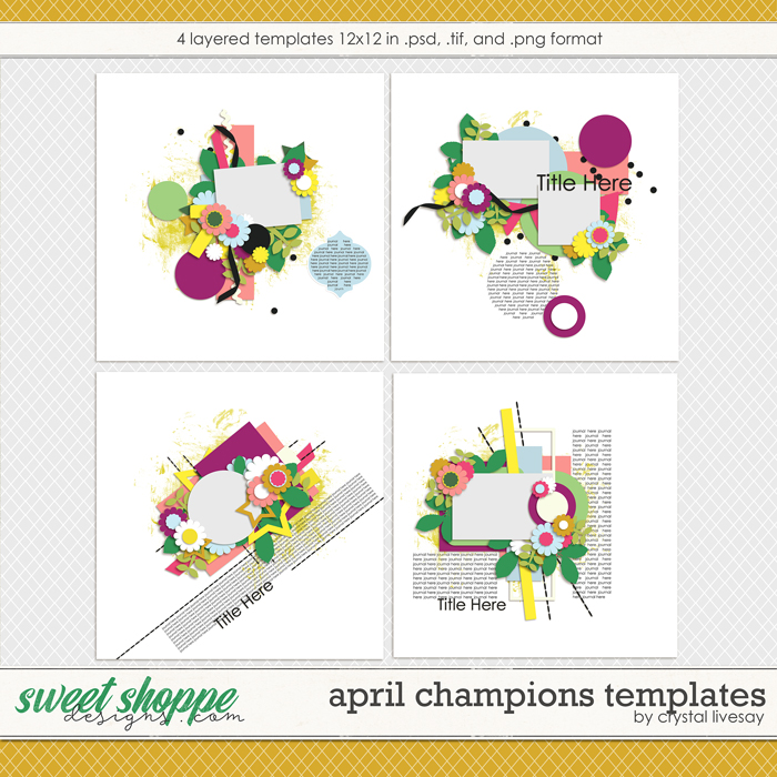 April Champion's Templates by Crystal Livesay