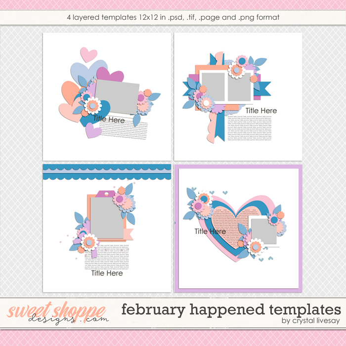 February Happened Templates by Crystal Livesay