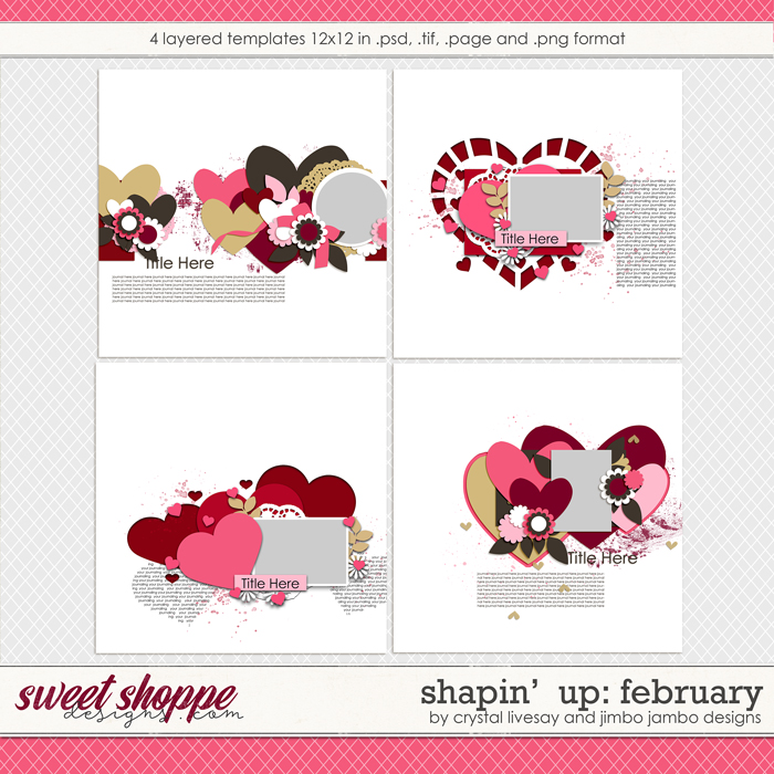 Shapin' Up: February by Crystal Livesay and Jimbo Jambo Designs
