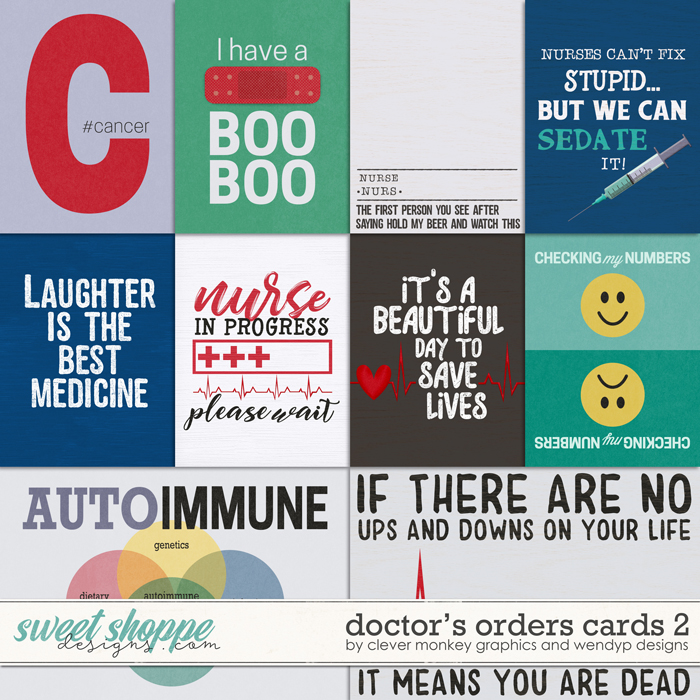 Doctor's Orders - cards 2 by Clever Monkey Graphics & WendyP Designs