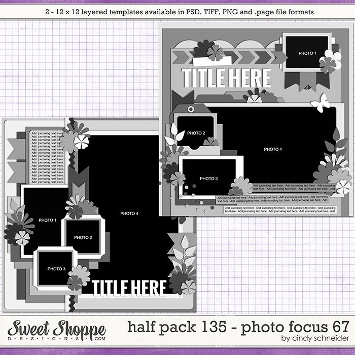 Cindy's Layered Templates - Half Pack 135: Photo Focus 67 by Cindy Schneider