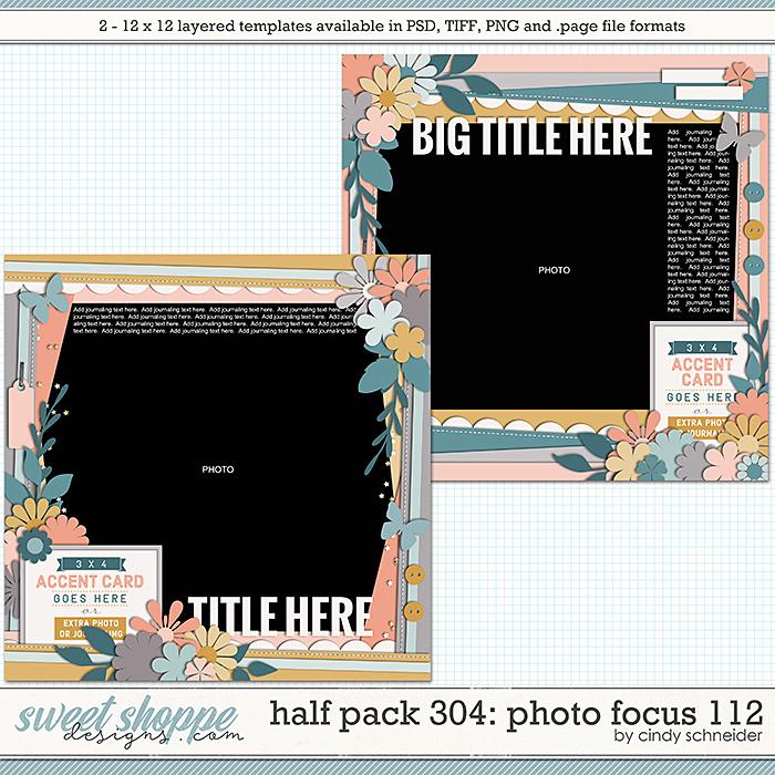 Cindy's Layered Templates - Half Pack 304: Photo Focus 112 by Cindy Schneider