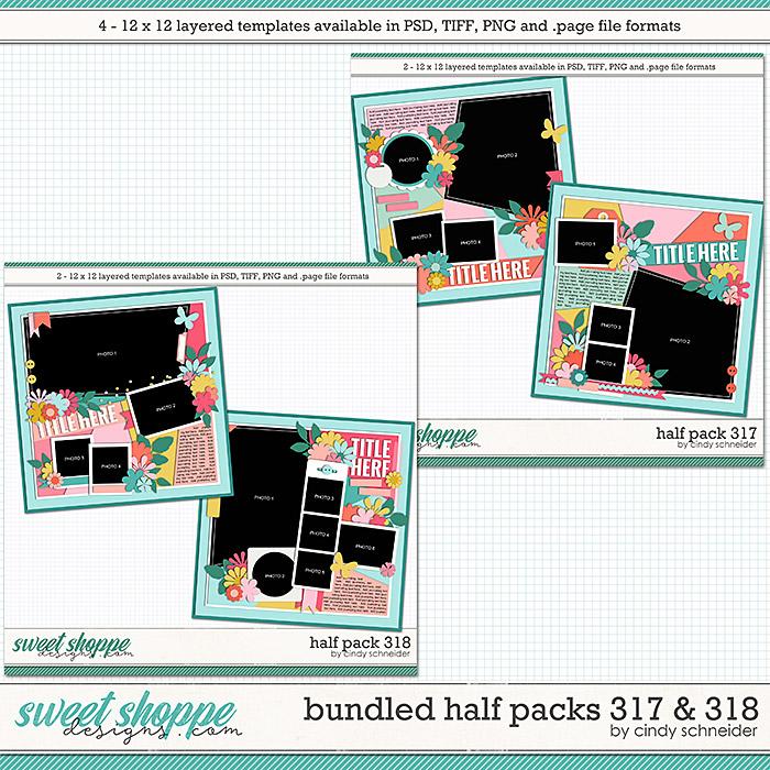 Cindy's Layered Templates - Bundled Half Packs 317 & 318 by Cindy Schneider