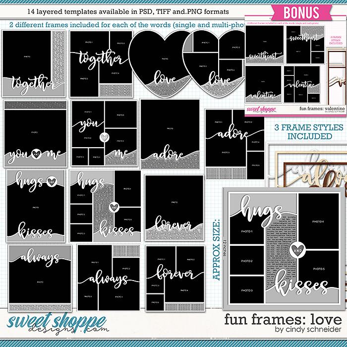 Cindy's Layered Templates - Fun Frames: Love + BONUS VALENTINE FRAMES  by Cindy Schneider