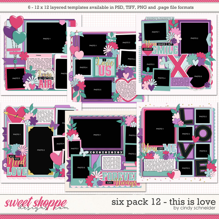 Cindy's Layered Templates - Six Pack 12: This is Love by Cindy Schneider