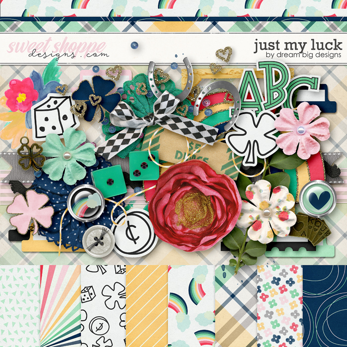 Just My Luck by Dream Big Designs