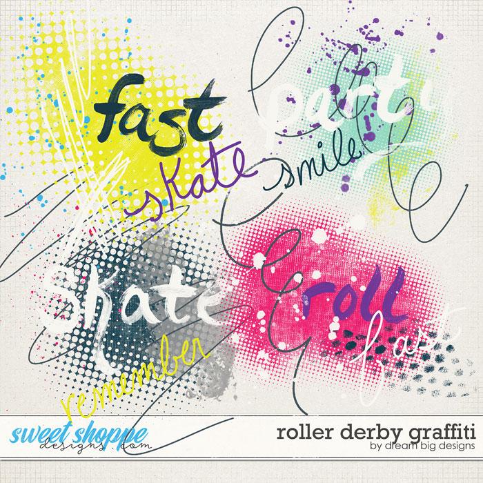 Roller Derby Graffiti by Dream Big Designs