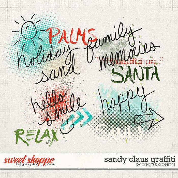 Sandy Claus Graffiti by Dream Big Designs