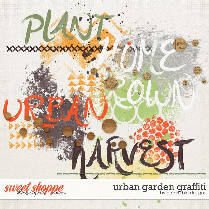 Urban Garden Graffiti by Dream Big Designs