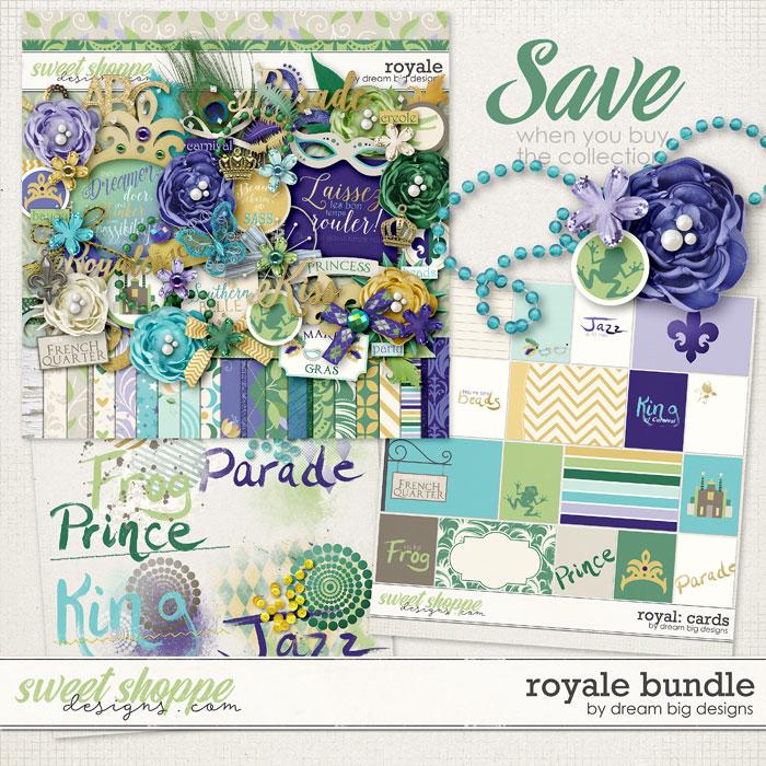 Royale Bundle by Dream Big Designs