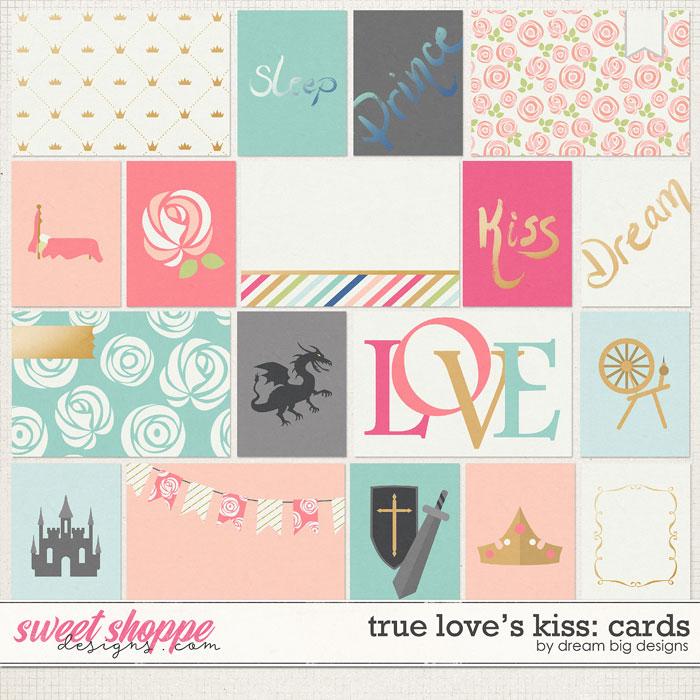 True Love's Kiss: Cards by Dream Big Designs