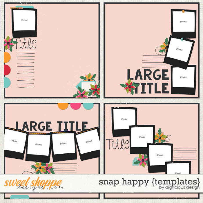 Snap Happy {Templates} by Digilicious Design