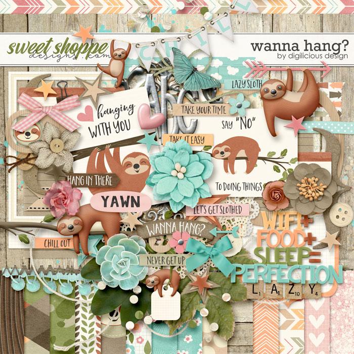 Wanna Hang? {Kit} by Digilicious Design