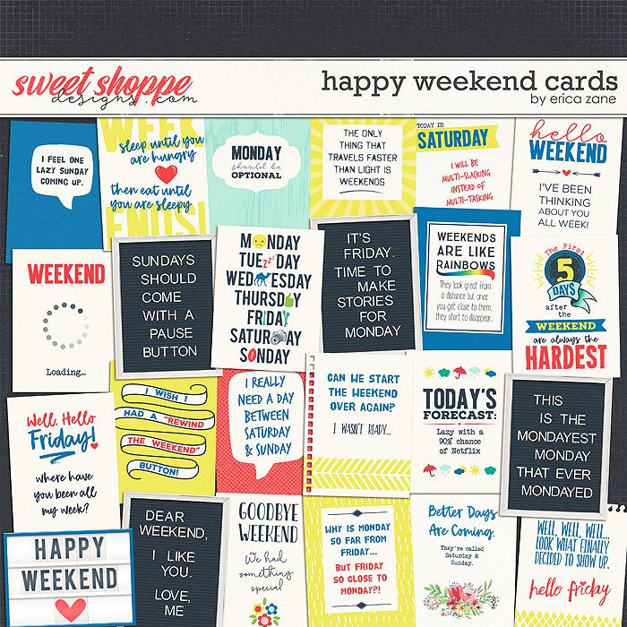 Happy Weekend Cards by Erica Zane