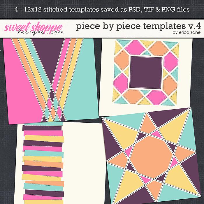 Piece by Piece Templates v.4 by Erica Zane