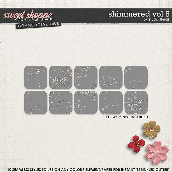Shimmered VOL 8 by Studio Flergs