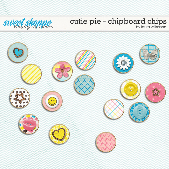 Cutie Pie: Chipboard Chips by Laura Wilkerson