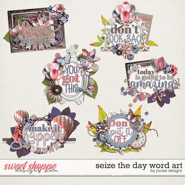 Seize the Day Word Art by JoCee Designs