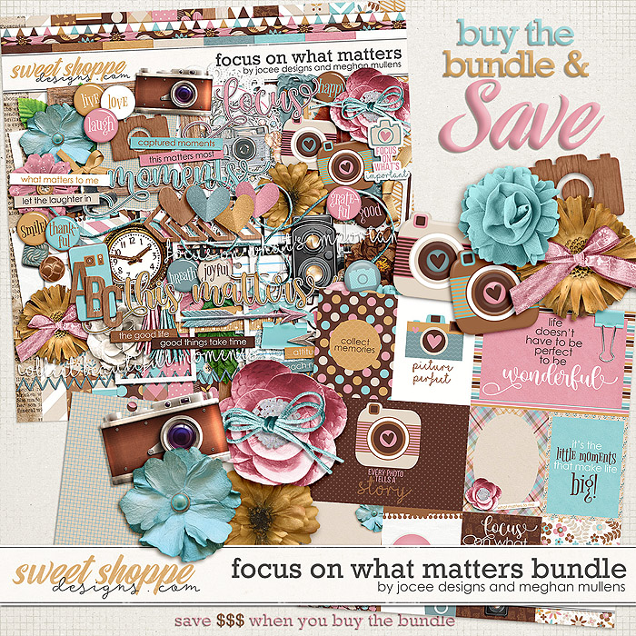 Focus On What Matters-Bundle by JoCee Designs & Meghan Mullens