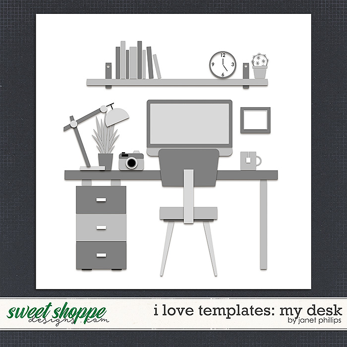 I LOVE TEMPLATES: AT MY DESK by Janet Phillips