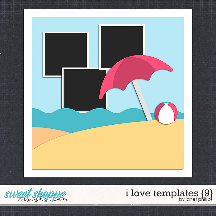I Love Templates {9} by Janet Phillips