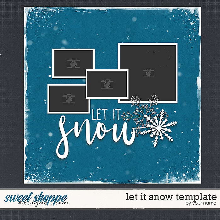 LET IT SNOW template by Janet Phillips