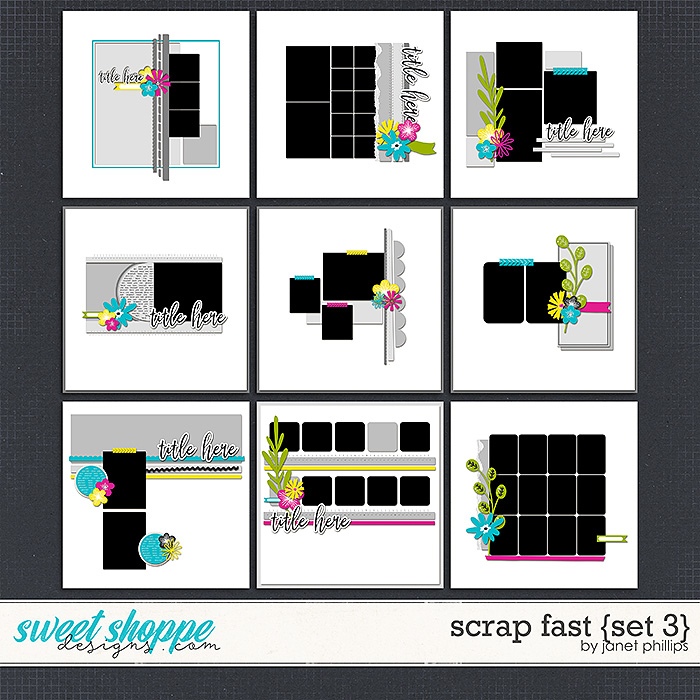 SCRAP FAST {set 3} by Janet Phillips
