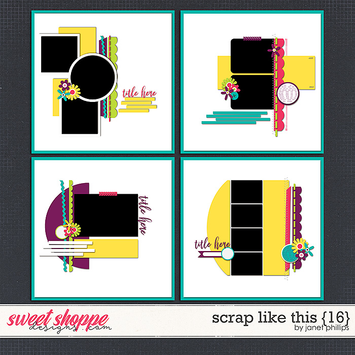 SCRAP LIKE THIS {16} by Janet Phillips