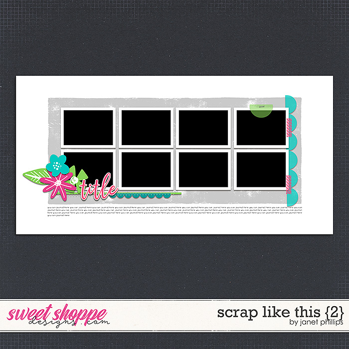 Scrap Like This {2} by Janet Phillips