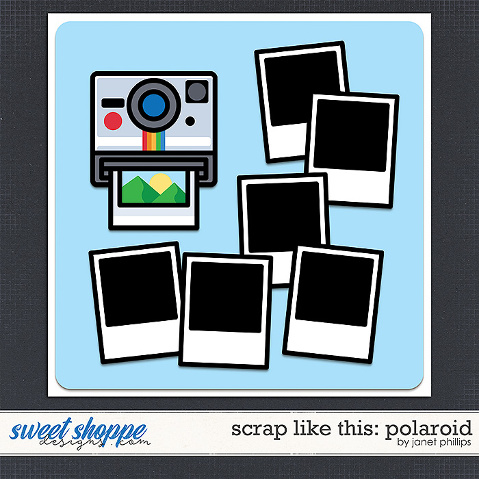 SCRAP LIKE THIS: POLAROID by Janet Phillips