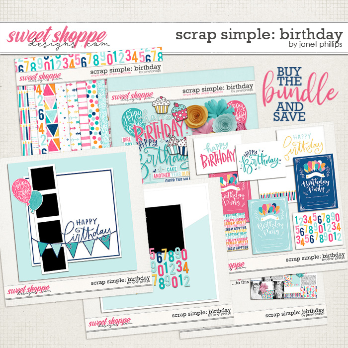 Scrap Simple: Birthday BUNDLE by Janet Phillips