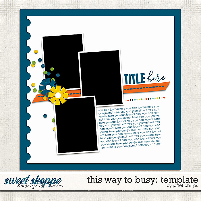 THIS WAY TO BUSY: TEMPLATE by Janet Phillips
