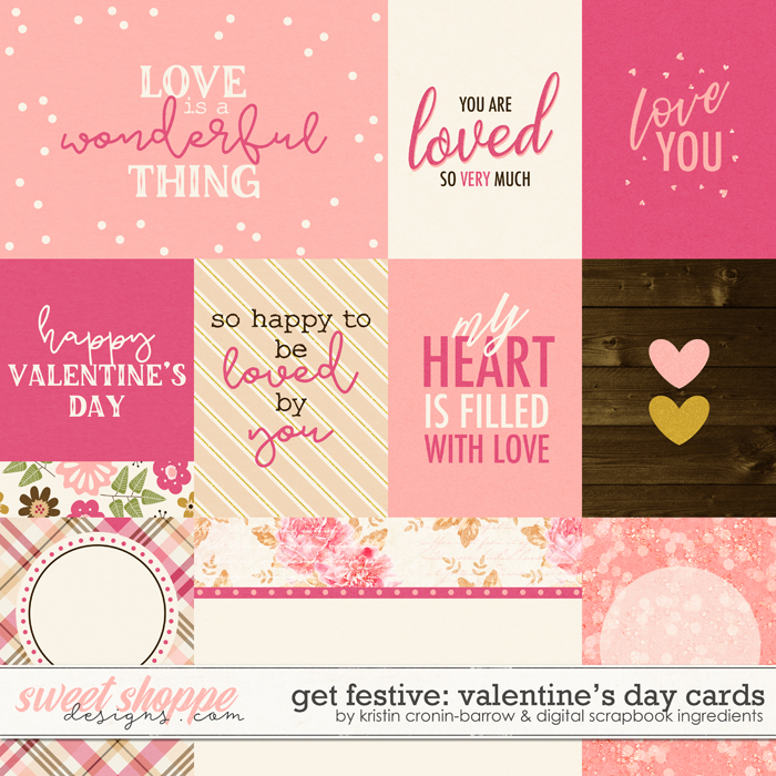Get Festive: Valentine's Day | Cards by Kristin Cronin-Barrow & Digital Scrapbook Ingredients