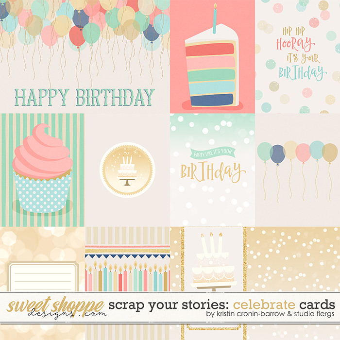 Scrap Your Stories: CELEBRATE- Cards by Studio Flergs & Kristin Cronin-Barrow